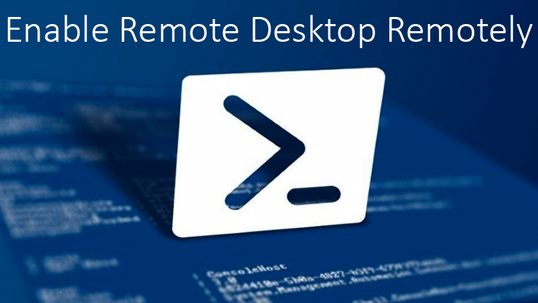 How to Enable Remote Desktop (RDP) Remotely Using PowerShell