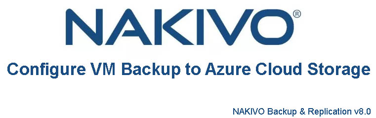 NAKIVO AZURE BACKUP