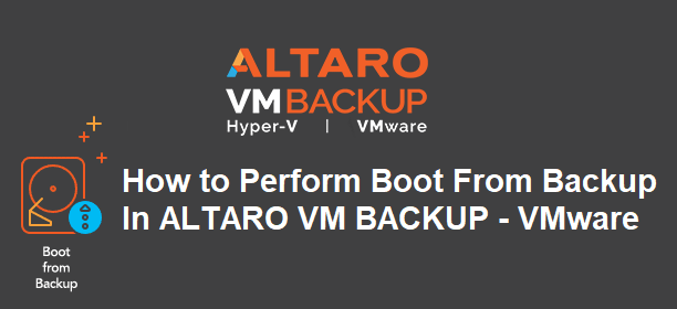 Perfom Boot From Backup - ALTARO